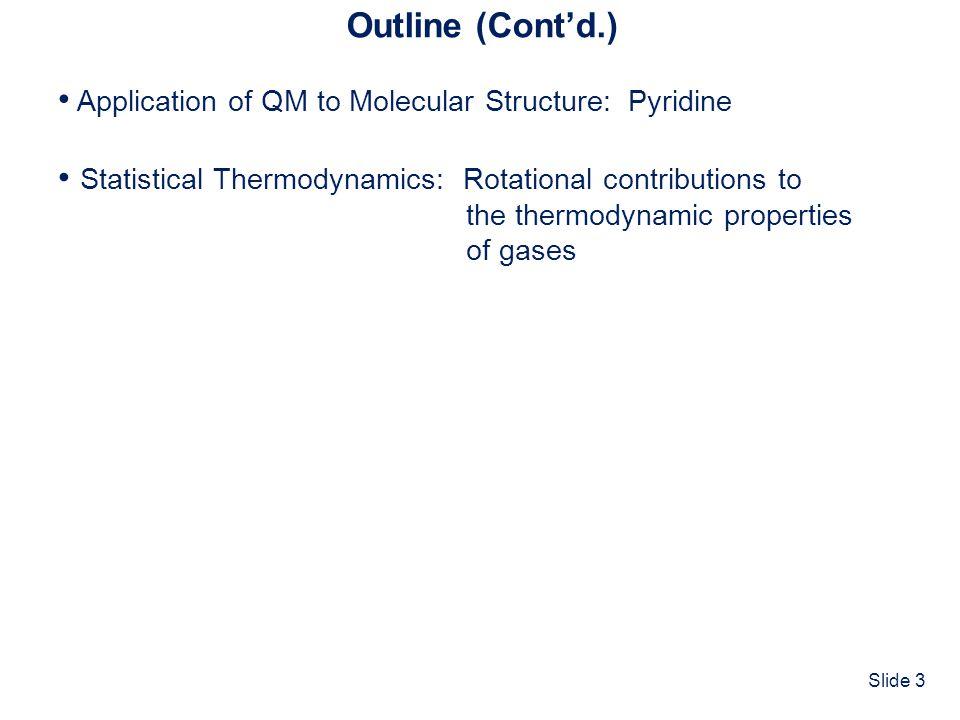 Slide 64 1.35 Å 1.34 1.40 Å 1.38 1.39 Å 1.38 117 o 117 124 o 124 119 o 119 118 o 118 The Structure of Pyridine Calculated: MP2/6-31G(d) – 4 minutes Experimental: Crystal Structure