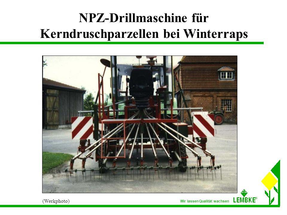 Wir lassen Qualität wachsen NPZ-Drillmaschine für Kerndruschparzellen bei Winterraps (Werkphoto)