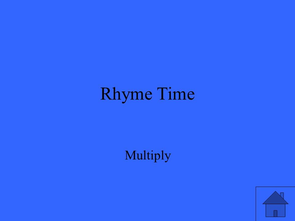 Rhyme Time Multiply