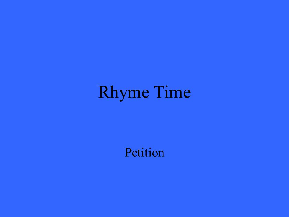 Rhyme Time Petition