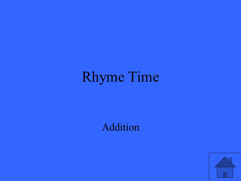 Rhyme Time Addition
