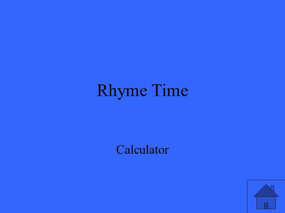 Rhyme Time Calculator