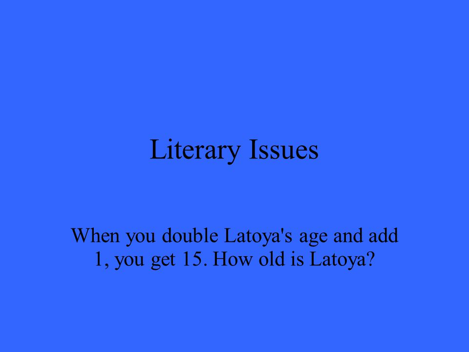 Literary Issues Latoya is7