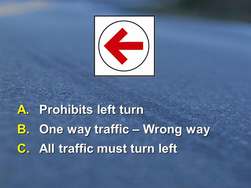Question # 49 - Traffic Signal...