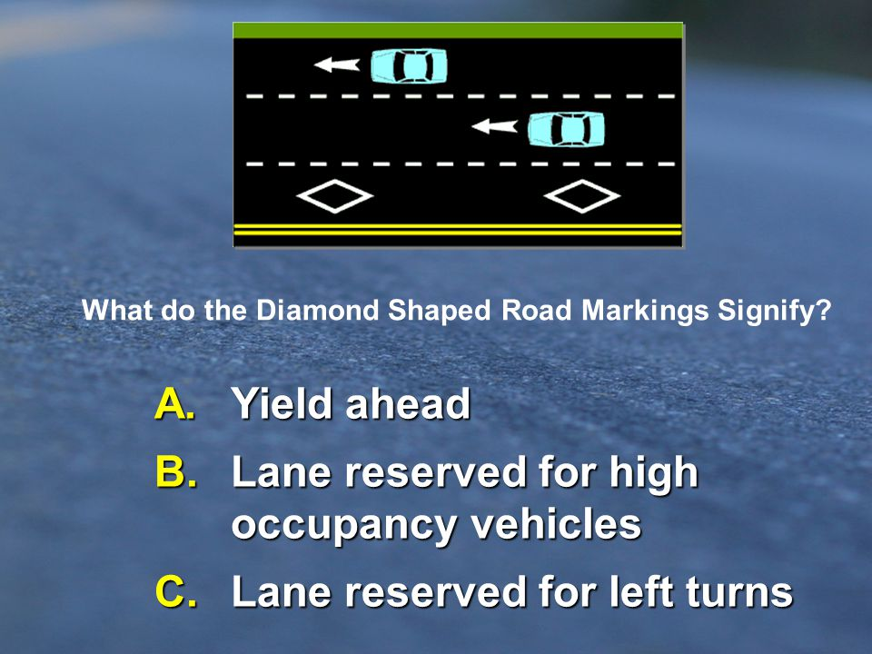Question # 16 - Pavement Marking...