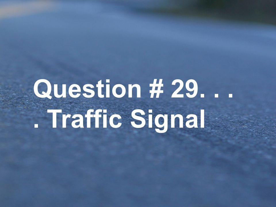 A.School zone B.Pedestrian crossing C.25 mph speed limit