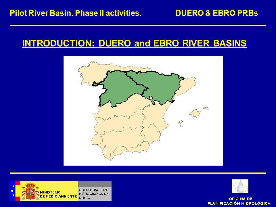 INTRODUCTION: DUERO and EBRO RIVER BASINS