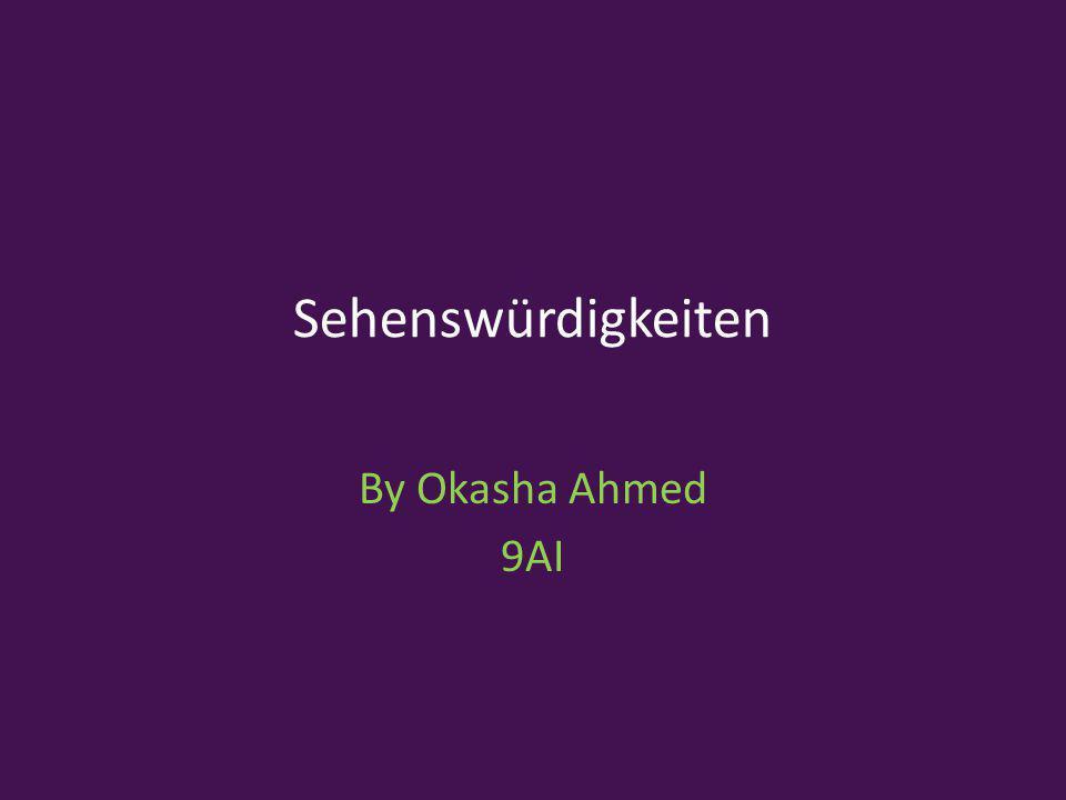 Sehenswürdigkeiten By Okasha Ahmed 9AI