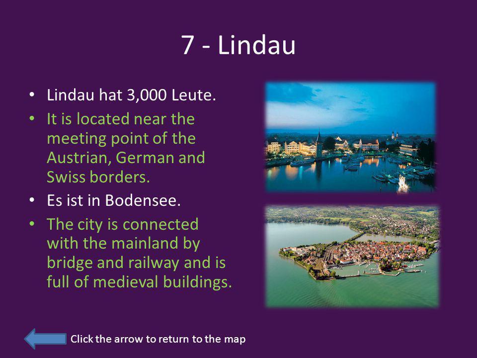 7 - Lindau Lindau hat 3,000 Leute.