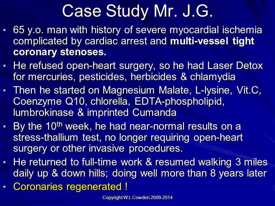 Case Study Mr. J.G. 65 y.o. man with history of severe myocardial ischemia complicated by cardiac arrest and multi-vessel tight coronary stenoses. 65