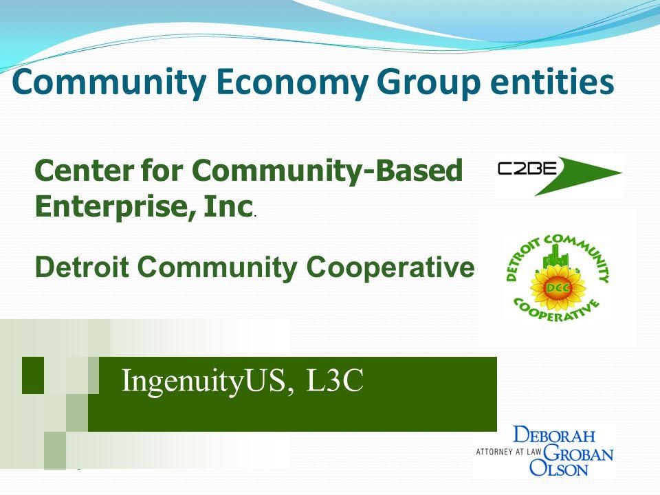 Community Economy Group entities Center for Community-Based Enterprise, Inc.