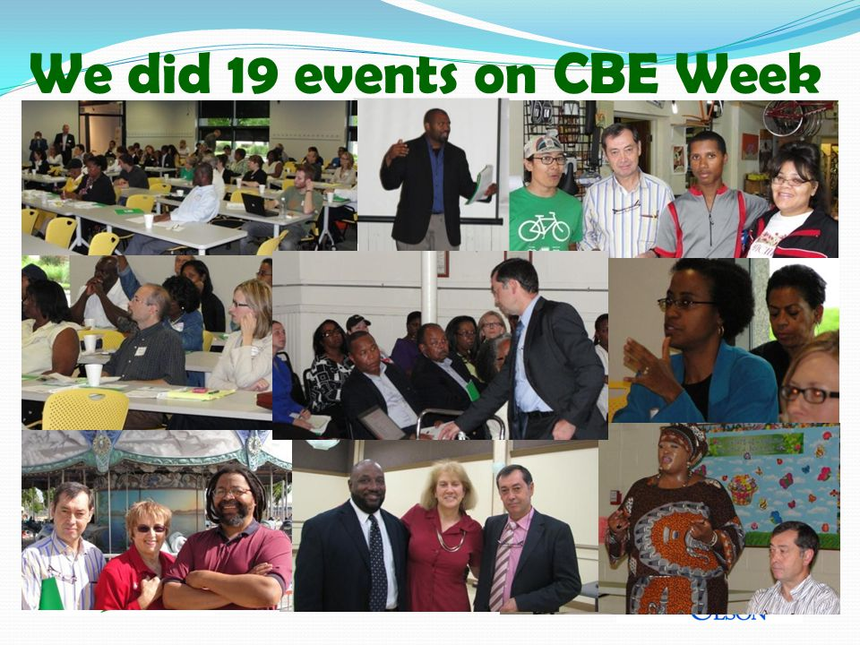 We did 19 events on CBE Week