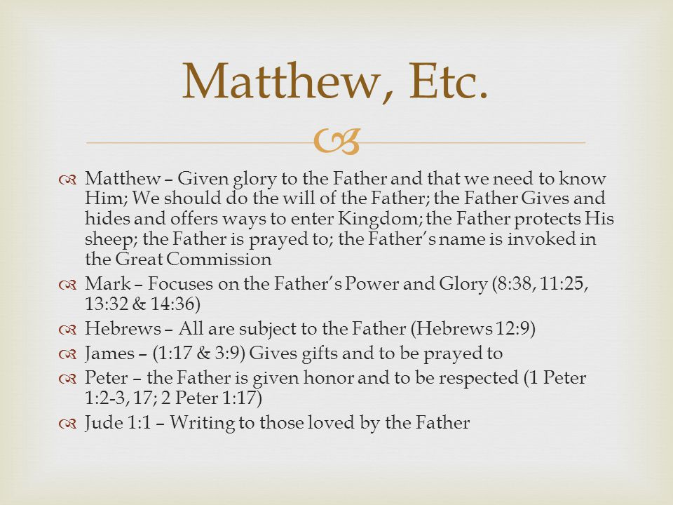  The Father's Relationship in the Trinity  John 14:10  This passage reassures that the Son follows the Father, but it also says they are connected and in each other.