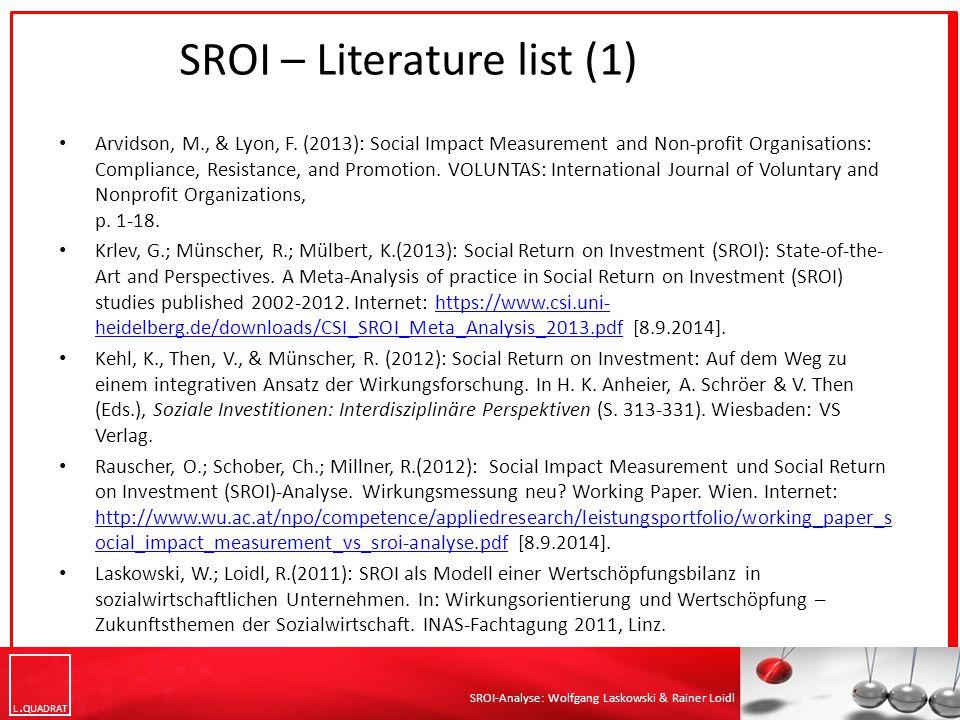 L QUADRAT SROI-Analyse: Wolfgang Laskowski & Rainer Loidl Arvidson, M., & Lyon, F.