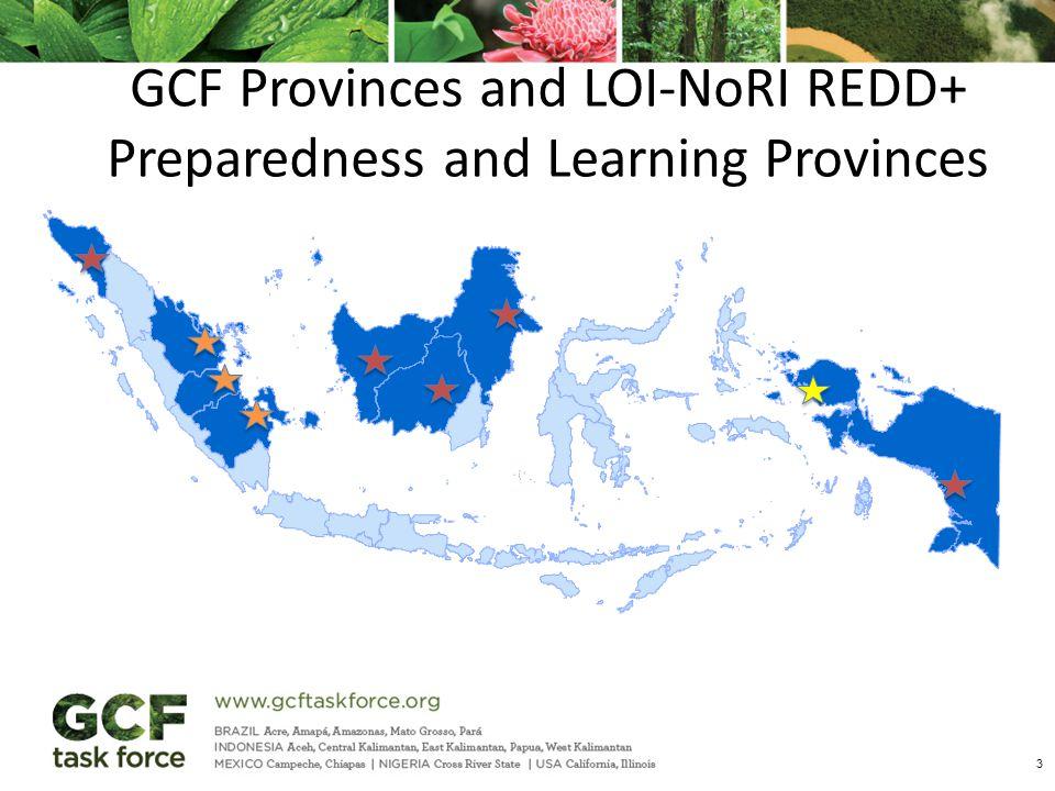 3 GCF Provinces and LOI-NoRI REDD+ Preparedness and Learning Provinces