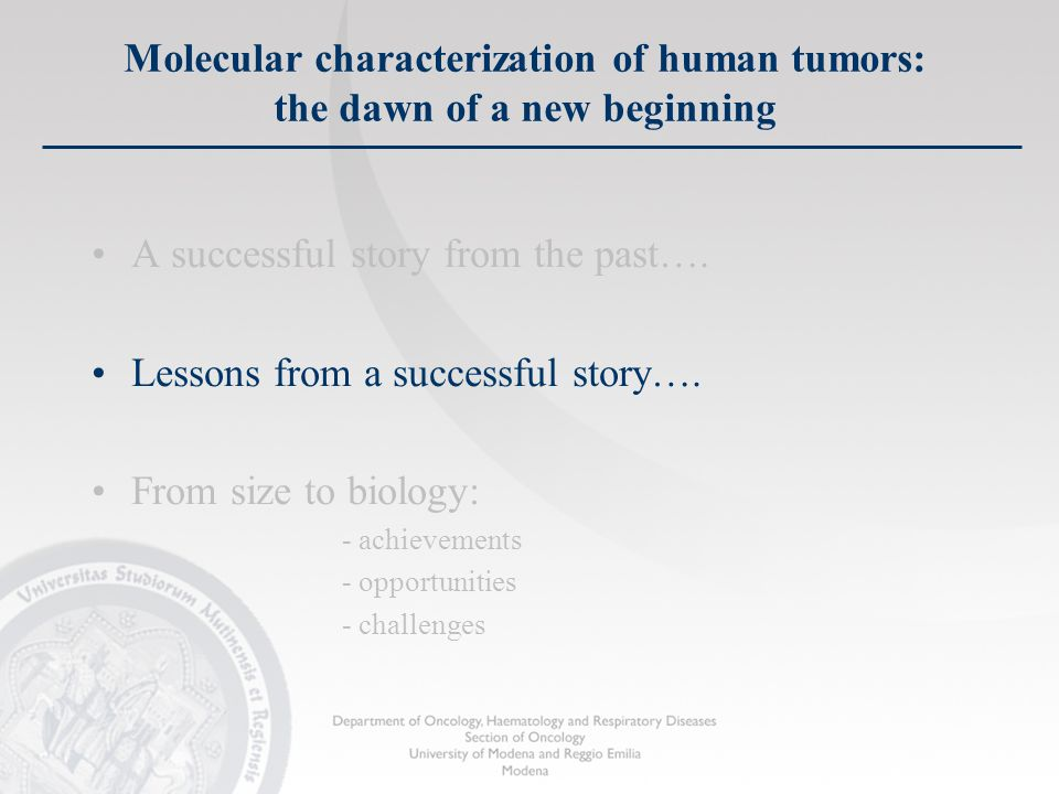 Molecular characterization of human tumors: the dawn of a new beginning A successful story from the past….