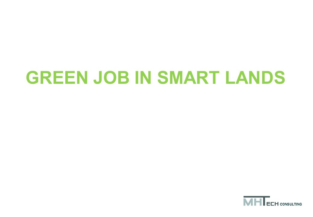 GREEN JOB IN SMART LANDS CONSULTING