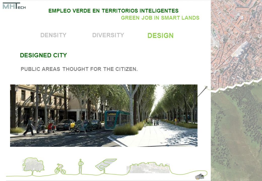 DESIGNED CITY DENSITYDIVERSITY DESIGN PUBLIC AREAS THOUGHT FOR THE CITIZEN.
