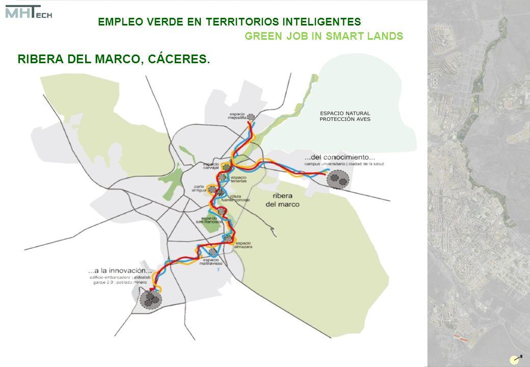 RIBERA DEL MARCO, CÁCERES. EMPLEO VERDE EN TERRITORIOS INTELIGENTES GREEN JOB IN SMART LANDS