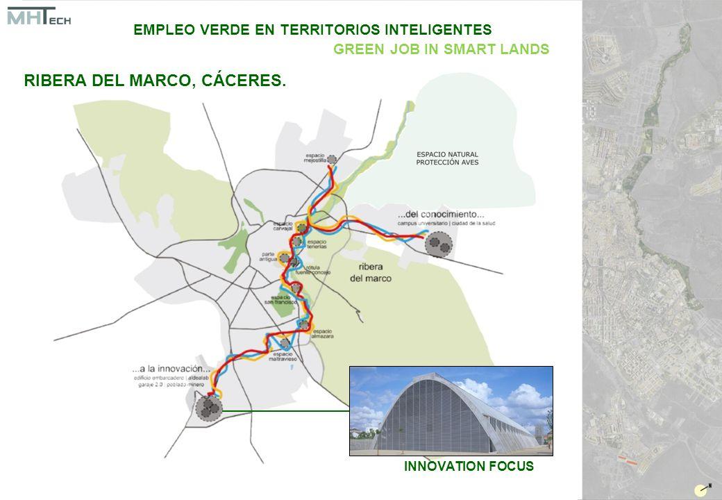 INNOVATION FOCUS EMPLEO VERDE EN TERRITORIOS INTELIGENTES GREEN JOB IN SMART LANDS RIBERA DEL MARCO, CÁCERES.