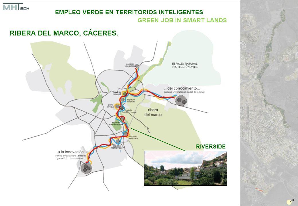 RIVERSIDE EMPLEO VERDE EN TERRITORIOS INTELIGENTES GREEN JOB IN SMART LANDS RIBERA DEL MARCO, CÁCERES.