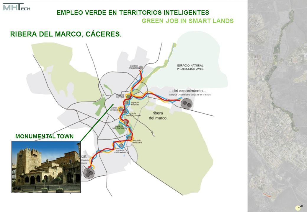 MONUMENTAL TOWN EMPLEO VERDE EN TERRITORIOS INTELIGENTES GREEN JOB IN SMART LANDS RIBERA DEL MARCO, CÁCERES.
