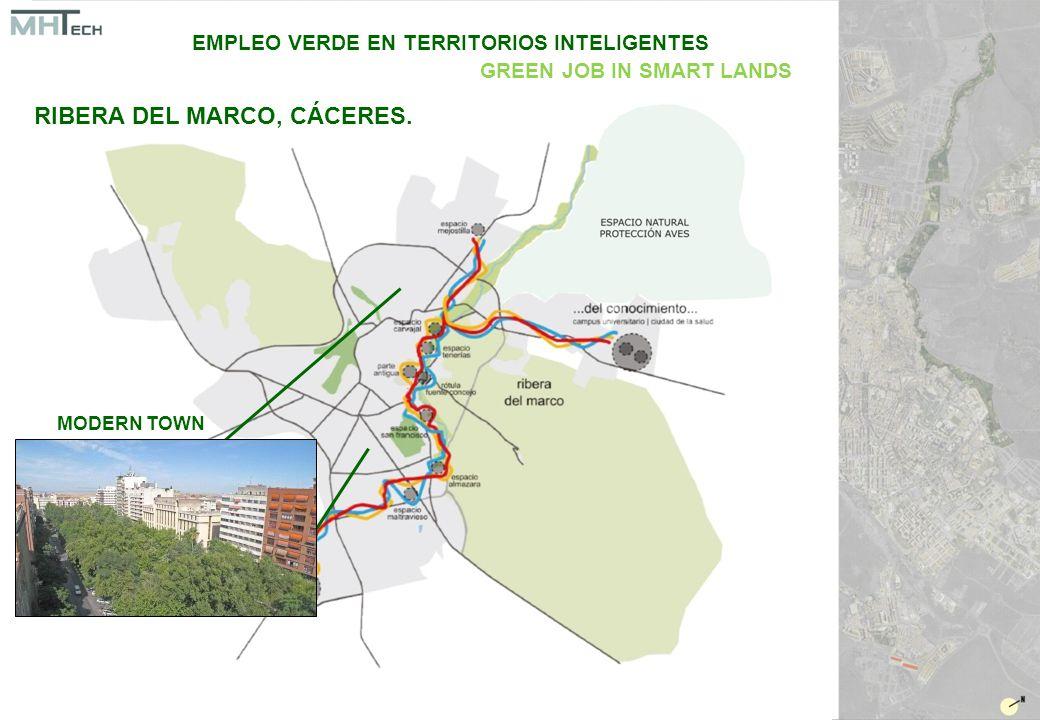 MODERN TOWN EMPLEO VERDE EN TERRITORIOS INTELIGENTES GREEN JOB IN SMART LANDS RIBERA DEL MARCO, CÁCERES.