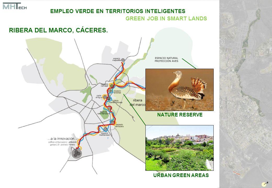 URBAN GREEN AREAS NATURE RESERVE EMPLEO VERDE EN TERRITORIOS INTELIGENTES GREEN JOB IN SMART LANDS RIBERA DEL MARCO, CÁCERES.
