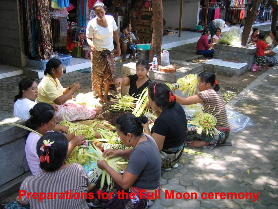 Preparations for the Full Moon ceremony