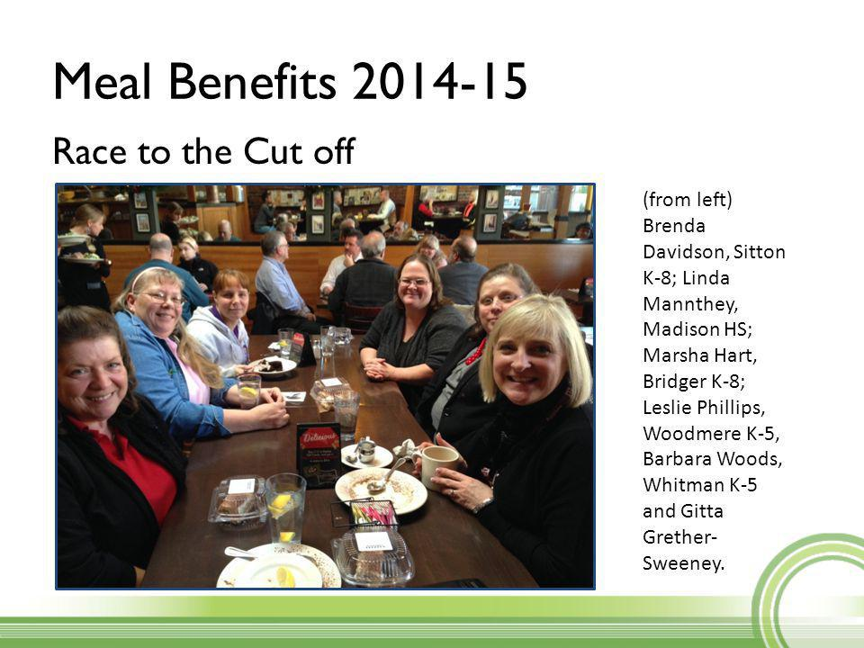 Meal Benefits 2014-15 Race to the Cut off (from left) Brenda Davidson, Sitton K-8; Linda Mannthey, Madison HS; Marsha Hart, Bridger K-8; Leslie Phillips, Woodmere K-5, Barbara Woods, Whitman K-5 and Gitta Grether- Sweeney.