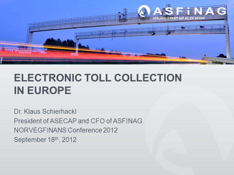 ELECTRONIC TOLL COLLECTION IN EUROPE Dr.