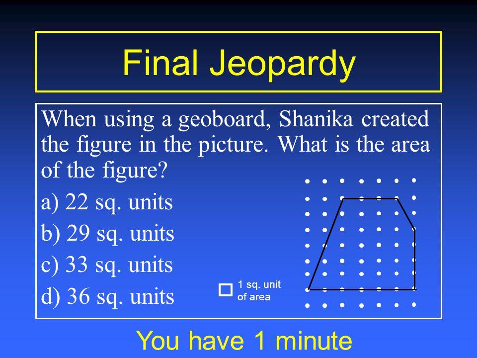 Final Jeopardy Geometry