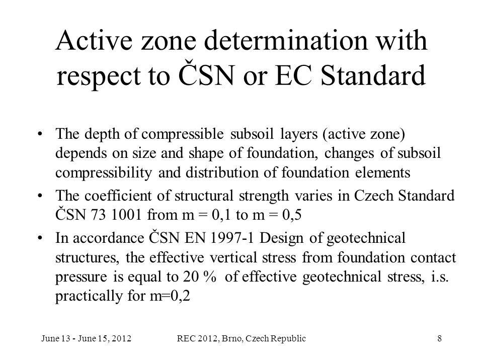June 13 - June 15, 2012REC 2012, Brno, Czech Republic9 Explicit expression of stress under rectangular area