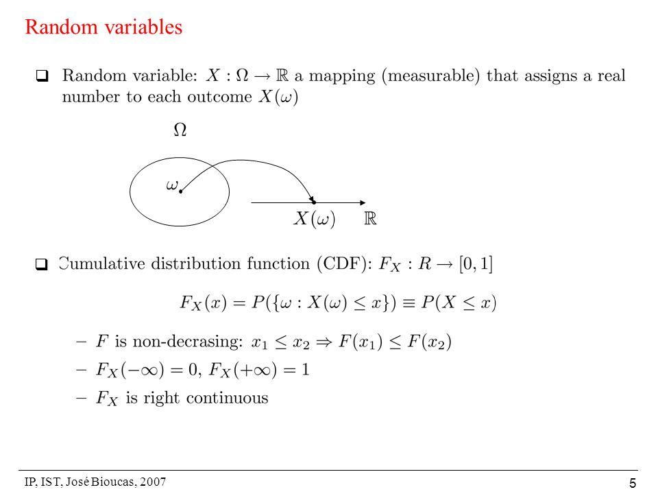 IP, IST, José Bioucas, 2007 5 Random variables  
