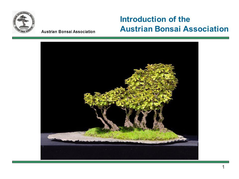 1 Austrian Bonsai Association Introduction of the Austrian Bonsai Association