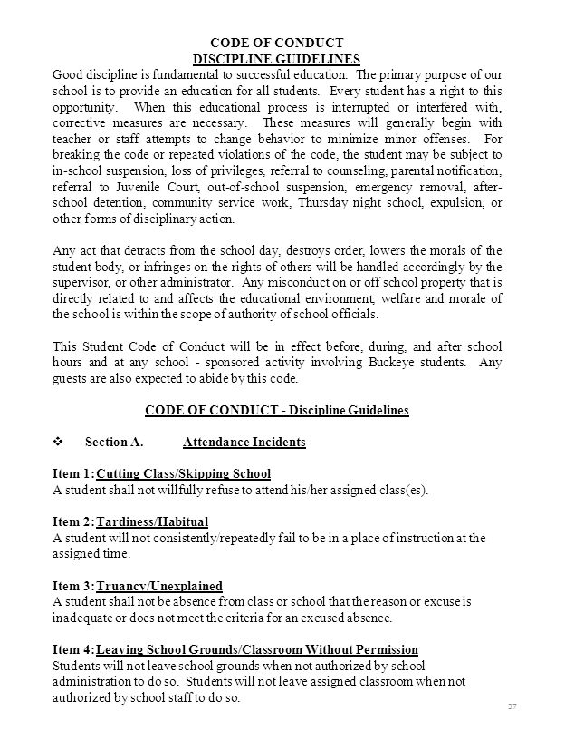 CODE OF CONDUCT DISCIPLINE GUIDELINES Good discipline is fundamental to successful education. The primary purpose of our school is to provide an educa