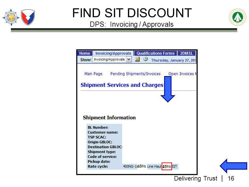 Delivering Trust FIND SIT DISCOUNT DPS: Invoicing / Approvals 16