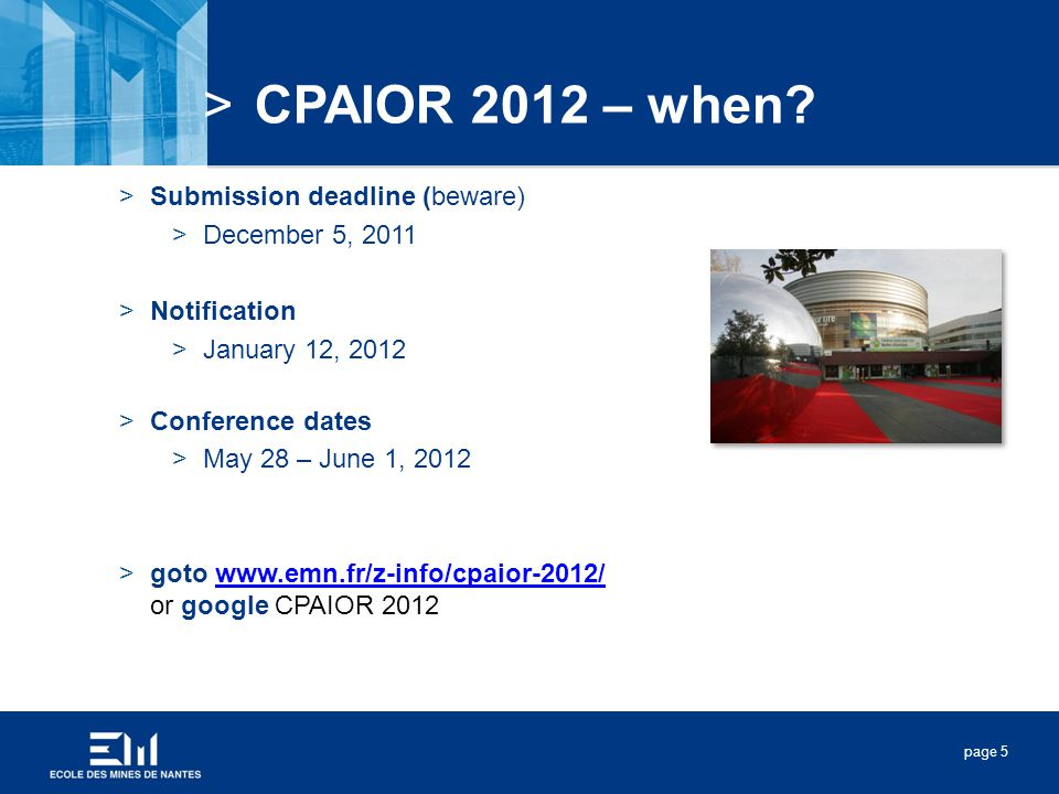 page 5 >CPAIOR 2012 – when.