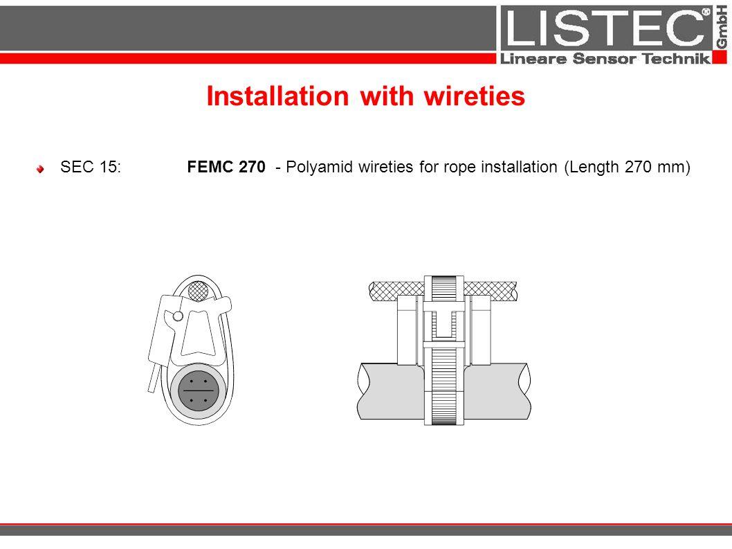 Installation with wireties SEC 15:FEMC 270 - Polyamid wireties for rope installation (Length 270 mm)
