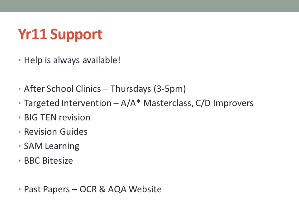 Yr11 Support Help is always available.