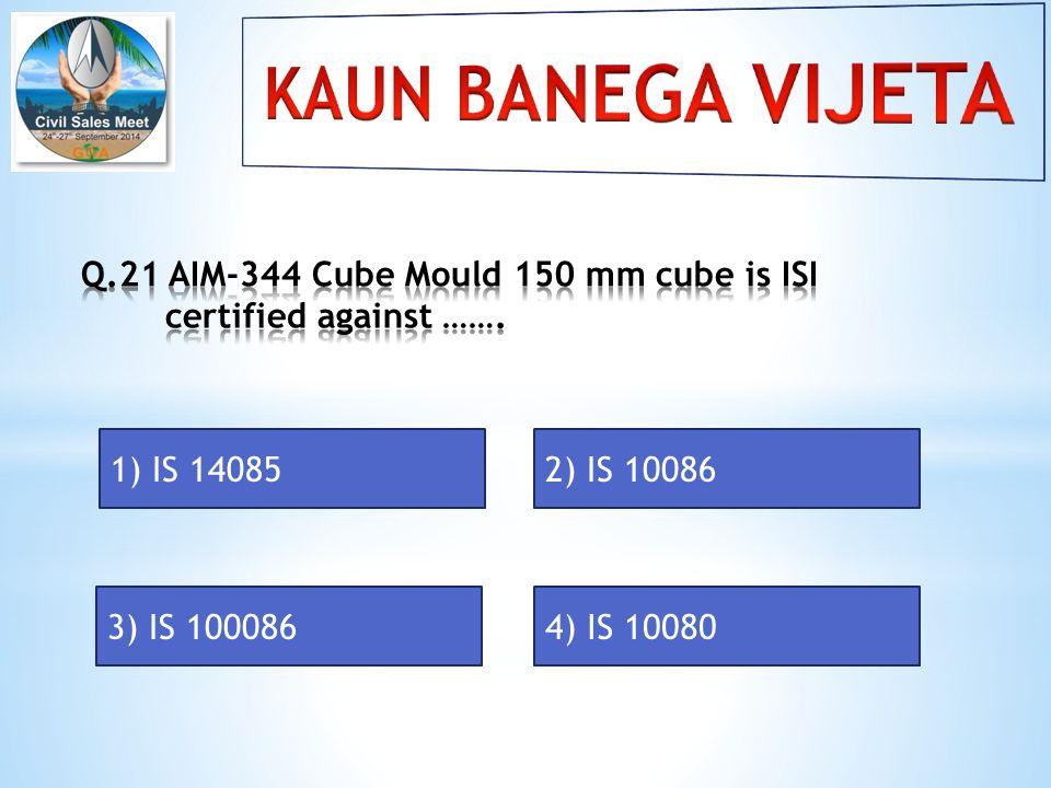 1) IS 140852) IS 10086 3) IS 1000864) IS 10080