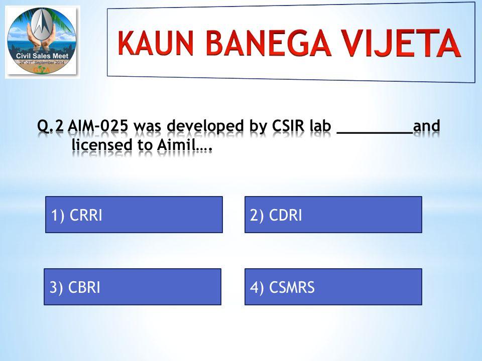 1) CRRI2) CDRI 3) CBRI4) CSMRS