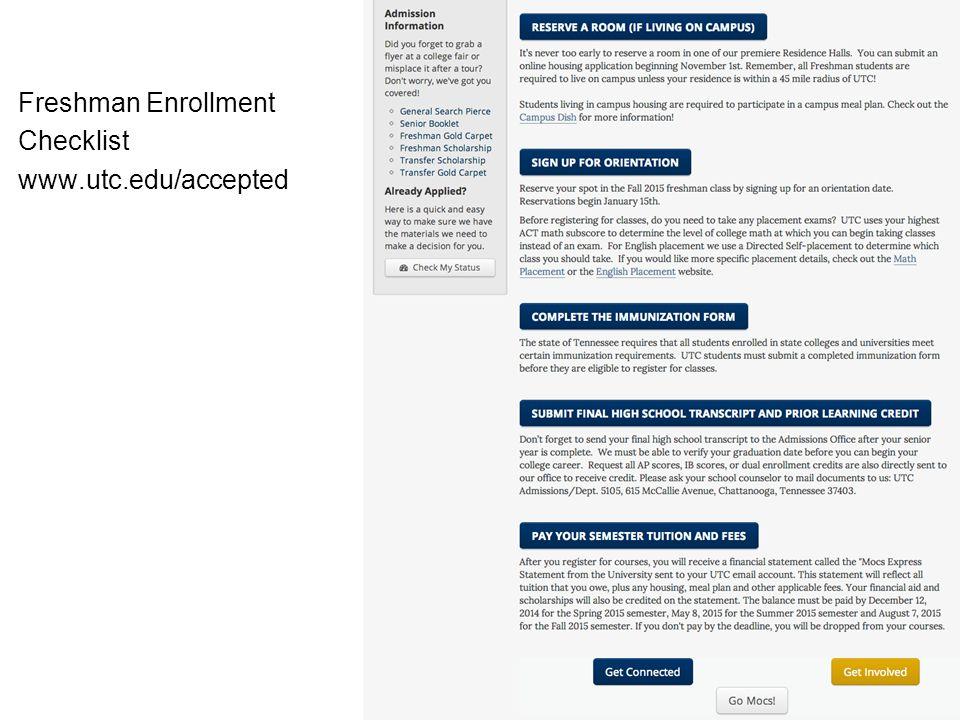Freshman Enrollment Checklist www.utc.edu/accepted