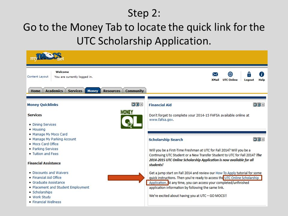 Step 2: Go to the Money Tab to locate the quick link for the UTC Scholarship Application.