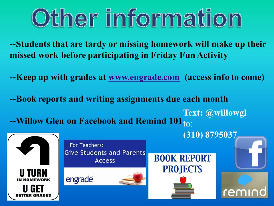 --Students that are tardy or missing homework will make up their missed work before participating in Friday Fun Activity --Keep up with grades at www.