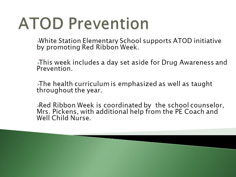  White Station Elementary School supports ATOD initiative by promoting Red Ribbon Week.
