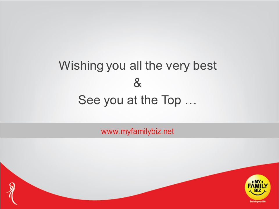 Wishing you all the very best & See you at the Top … www.myfamilybiz.net