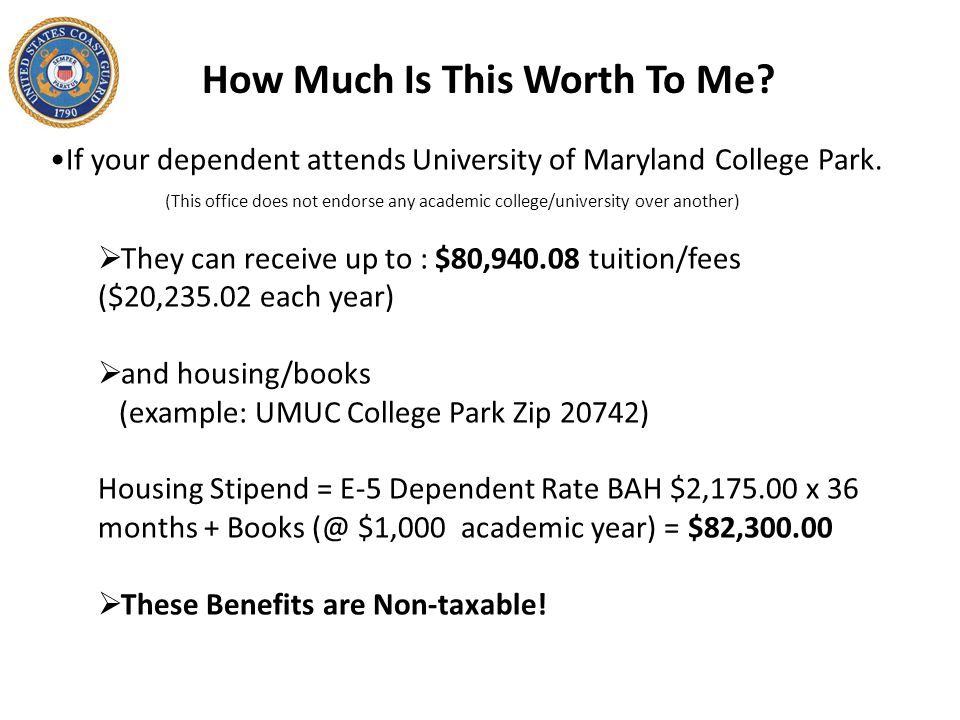 How Much Is This Worth To Me? If your dependent attends University of Maryland College Park. (This office does not endorse any academic college/univer