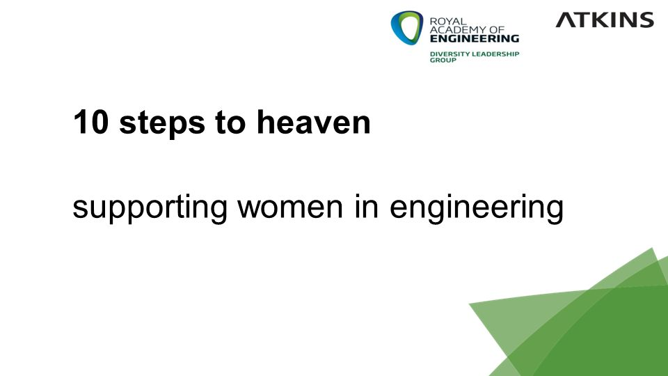 1 10 steps to heaven supporting women in engineering