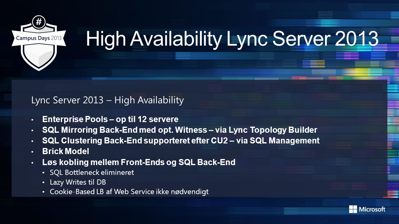 Lync Server 2013 – High Availability Enterprise Pools – op til 12 servere SQL Mirroring Back-End med opt.